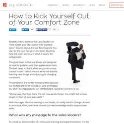 How to Kick Yourself Out of Your Comfort Zone
