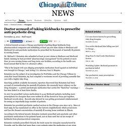 Nate: Doctor accused of taking kickbacks to prescribe anti-psychotic drug