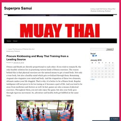 Learn Kickboxing in Thailand by Professional Boxer