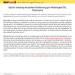 Opt for choosing the perfect Kickboxing gym Washington DC, Parkinson's