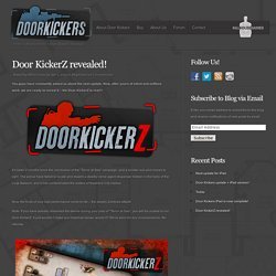 Door KickerZ revealed!