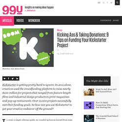 Kicking Ass & Taking Donations: 9 Tips on Funding Your Kickstarter Project