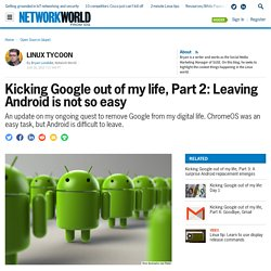 Kicking Google out of my life, Part 2: Leaving Android is not so easy