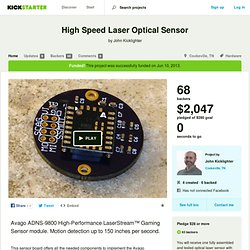 High Speed Laser Optical Sensor by John Kicklighter