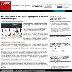 Kickscout permet le passage du repérage virtuel à l'achat dans les boutiques