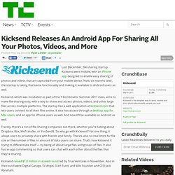 Kicksend Releases An Android App For Sharing All Your Photos, Videos, and More