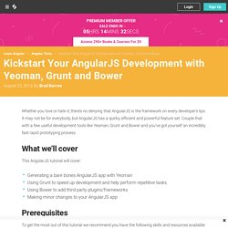 Kickstart Your AngularJS Development with Yeoman, Grunt and Bower