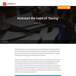 Kickstart the habit of 'Saving'
