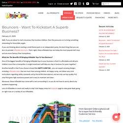Bouncers - Want To Kickstart A Superb Business? – happyjumpinc