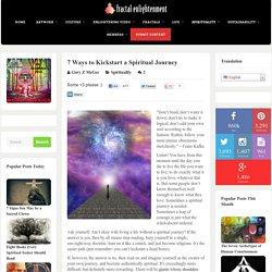 7 Ways to Kickstart a Spiritual Journey