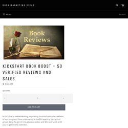Kickstart Book Boost - 50 Verified Reviews and Sales – Book Marketing Divas