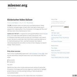 Kickstarter hides failure - misener.org