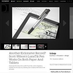 Another Kickstarter Record? Scott Wilson's LunaTik Pen Works On Both Paper And Tablets | Co.Design