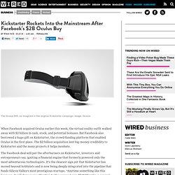 Kickstarter Rockets Into the Mainstream After Facebook's $2B Oculus Buy