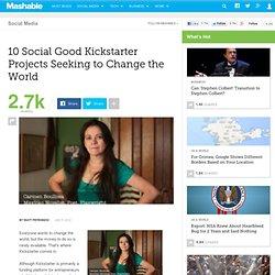 10 Social Good Kickstarter Projects Seeking to Change the World