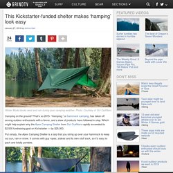 This Kickstarter-funded shelter makes 'hamping' look easy