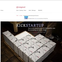 Kickstartup — Successful fundraising with Kickstarter & the (re)making of Art Space Tokyo