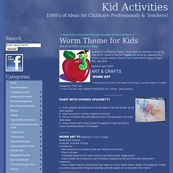 Worm Theme for Kids