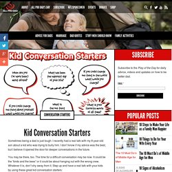 Kid Conversation Starters - All Pro Dad : All Pro Dad