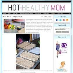 Kid's Eats: Candy Sushi | Hot and Healthy Mom - StumbleUpon