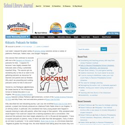 Kidcasts: Podcasts for kiddos