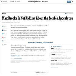 Max Brooks Is Not Kidding About the Zombie Apocalypse