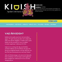 Kidish – Språket i ditt barns digitala vardag