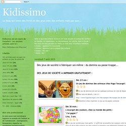 Kidissimo: Des jeux de société à fabriquer soi-même : du domino au passe-trappe...