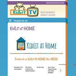 KidLit at HOME - KidLit TV