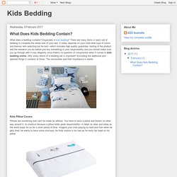 Kids Bedding: What Does Kids Bedding Contain?