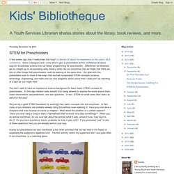 Kids' Bibliotheque: STEM for Preschoolers