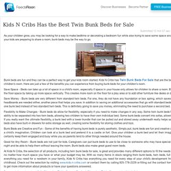 Kids N Cribs Has the Best Twin Bunk Beds for Sale