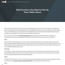 Kids Furniture You Need to Set Up Your Child's Room