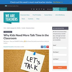 Why Kids Need More Talk Time in the Classroom