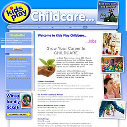 Kids Play Childcare Jobs