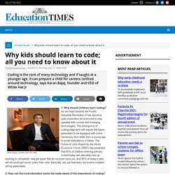 Why kids should learn to code; all you need to know about it