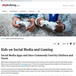 Kids on Social Media and Gaming