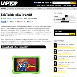 Kids Tablets - The Best and Worst Tablets Available Now