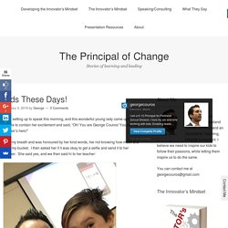 Kids These Days! – The Principal of Change