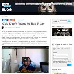 Kids Cry When Then Find Out What Meat Is