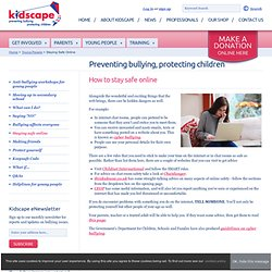 Kidscape - Staying safe online
