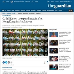 Cath Kidston to expand in Asia after Hong Kong firm's takeover
