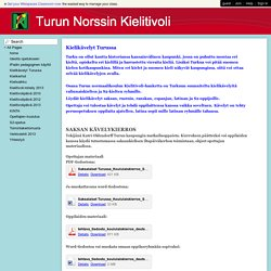 Turun Norssin Kielitivoli - Kielikävelyt Turussa