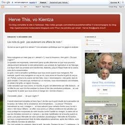 Herve This, vo Kientza: Les mots du goût : pas seulement une affaire de mots !