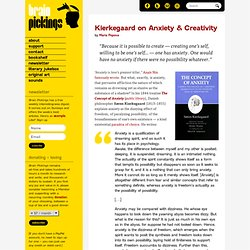 Kierkegaard on Anxiety & Creativity