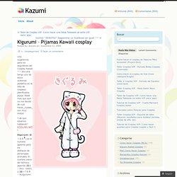 Kigurumi – Pijamas Kawaii cosplay « Kazumi