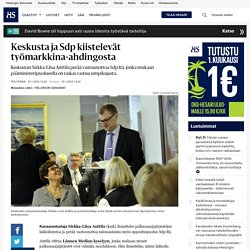 Keskusta ja Sdp kiistelevät työmarkkina-ahdingosta - Lakko - Politiikka