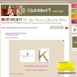LE KILIMANDJARO Hôtel 5 étoiles recrute Chasseur - Voiturier - Bagagiste