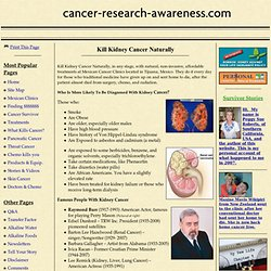 Kill Kidney Cancer Naturally