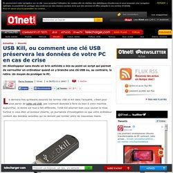 USB Kill, ou comment une clé USB préservera les données de votre PC en cas de crise